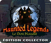 Haunted Legends: Le Don MauditÉdition Collector