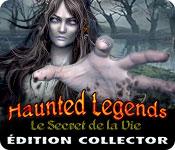 Haunted Legends: Le Secret de la VieÉdition Collector