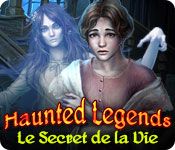 Haunted Legends: Le Secret de la Vie