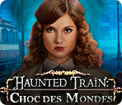 Haunted Train: Choc des Mondes
