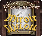 Hidden in Time: Miroir Miroir