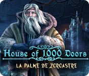 House of 1,000 Doors: La Palme de Zoroastre