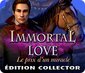Immortal Love: Le Prix d'un MiracleÉdition Collector
