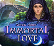 Immortal Love: Réveil Amer