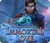 Immortal Love: Le Baiser de la Nuit