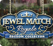 Jewel Match RoyaleÉdition Collector