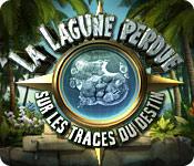 La Lagune Perdue: Sur Les Traces Du Destin