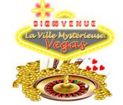 La Ville Mystérieuse: Vegas
