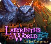 Labyrinths of the World: Un Jeu Dangereux