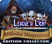 League of Light: Mélodie MeurtrièreÉdition Collector