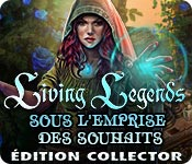 Living Legends: Sous l'Emprise des SouhaitsÉdition Collector