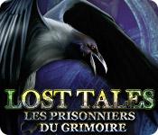 Lost Tales: Les Prisonniers du Grimoire