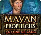 Mayan Prophecies: La Lune de Sang