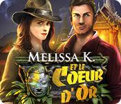 Melissa K. et le Coeur d'Or
