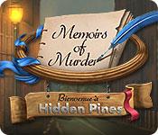 Memoirs of Murder: Bienvenue à Hidden Pines