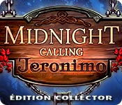 Midnight Calling: JeronimoÉdition Collector