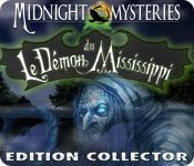 Midnight Mysteries: Le Démon du Mississippi Edition Collector