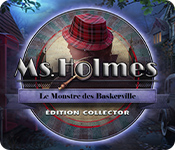 Ms. Holmes: Le Monstre des Baskerville Édition Collector