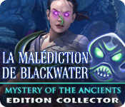 Mystery of the Ancients: La Malédiction de Blackwater Edition Collector