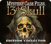 Mystery Case Files®: 13th Skull  Edition Collector