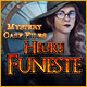 Mystery Case Files: Heure Funeste