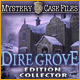 Mystery Case Files®: Dire Grove Edition Collector