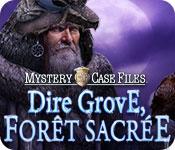 Mystery Case Files: Dire Grove, Forêt Sacrée
