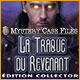 Mystery Case Files: La Traque du Revenant Édition Collector