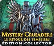 Mystery Crusaders: Le Retour des TempliersÉdition Collector