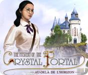 The Mystery of the Crystal Portal: Au-Delà de l'Horizon