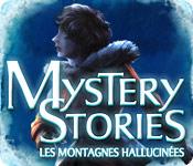 Mystery Stories: Les Montagnes hallucinées