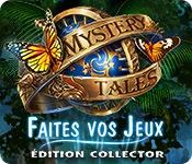 Mystery Tales: Faites vos Jeux Édition Collector