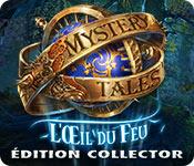 Mystery Tales: L'Œil du FeuÉdition Collector
