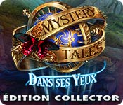 Mystery Tales: Dans ses YeuxÉdition Collector