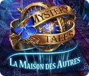 Mystery Tales: La Maison des Autres