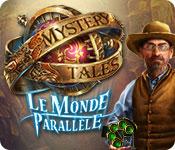 Mystery Tales: Le Monde Parallèle
