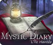 Mystic Diary: L'Île Hantée