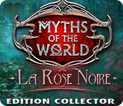 Myths of the World: La Rose Noire Edition Collector