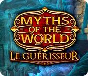 Myths of the World: Le Guérisseur