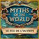 Myths of the World: Le Feu de l'Olympe
