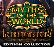 Myths of the World: Le Printemps Perdu Edition Collector
