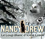 Nancy Drew: Le Loup Blanc d'Icicle Creek