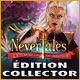 Nevertales: L'Étincelle du Créateur Édition Collector