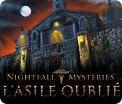 Nightfall Mysteries: L'Asile Oublié