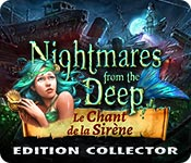 Nightmares from the Deep: Le Chant de la Sirène Edition Collector