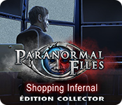 Paranormal Files: Shopping Infernal Édition Collector