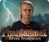 Phantasmat: Rêves Trompeurs