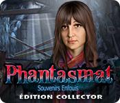 Phantasmat: Souvenirs EnfouisÉdition Collector