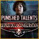 Punished Talents: Le Prix de la Consécration