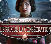 Punished Talents: Le Prix de la Consécration